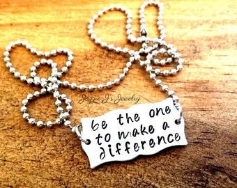 Be The One To Make A Difference Hand Stamped Necklace, Inspirational Necklace, Make A Difference Necklace, Graduation Gift, Off To College
