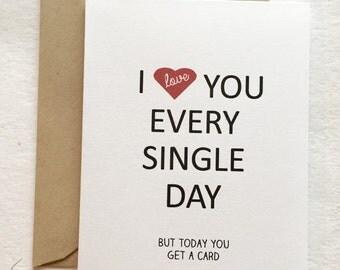 I love you every single day