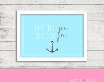Printable Art - Let the SEA set you FREE