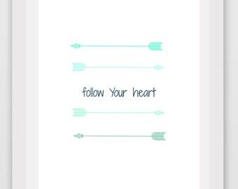 Green Arrow Art, Follow Your Heart Print, Printable Art, Green Wall Art, Typography Art, Instant Download Digital Art