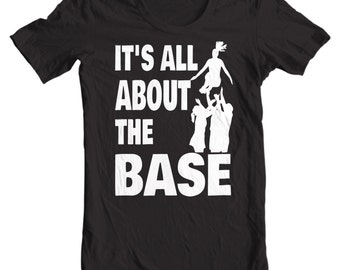 Cheerleading T-shirt - It's All About The Base - Cheer Life Cheerleading T-shirt