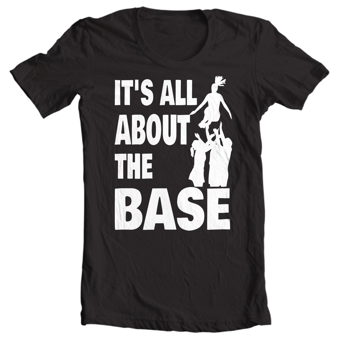 Cheer Life - It's All About The Base Girls Shirt