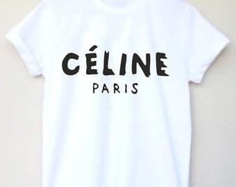 Tshirt Celine Paris tshirt High Fashion Inspired Custom T Shirt Celine