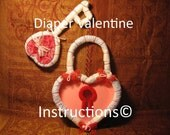 How to make Babys First Valentine. Diaper Cake alternative. Instructions. New Baby Gift. Pattern