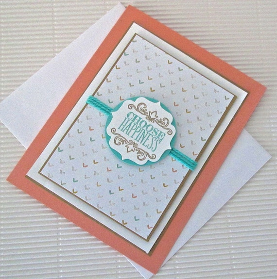 Choose happiness card handmade stamped ribbon embellished inspirational feminine modern peach aqua white stationery greeting home and living