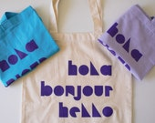 Hola Bonjour Hello 100% Canvas Cotton Reusable Tote