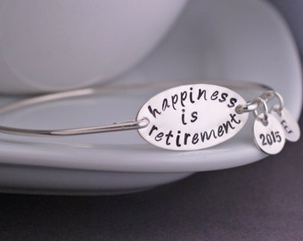 Retirement Gift, Happiness is Retirement Bracelet, Sterling Silver or Gold Jewelry Gift, Retirement Jewelry