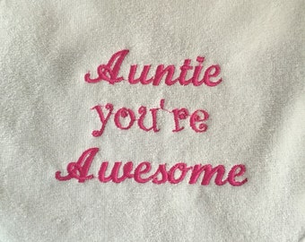 Auntie you're Awesome bib