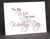 Wedding Day Card To Bride From Groom/To My Wife on Our Wedding Day Card/Personalize Color