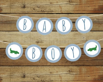 Printable alligator baby shower banner, printable bunting banner, alligator theme, round panels, instant download, editable panels