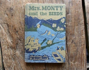 Mrs. Monty and the Birds by Marian M. Schoolland