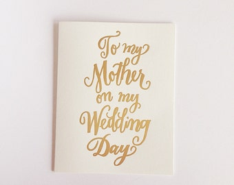 Gold Foil To My Mother on my Wedding Day~ Greeting Card