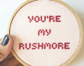 Rushmore quote.  You're my rushmore/ embroideres hoop art: pop culture embroidery. movie quote.  Funny embroidery.