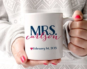 Personalized Coffee Mug -Mrs. with special (perhaps wedding) date