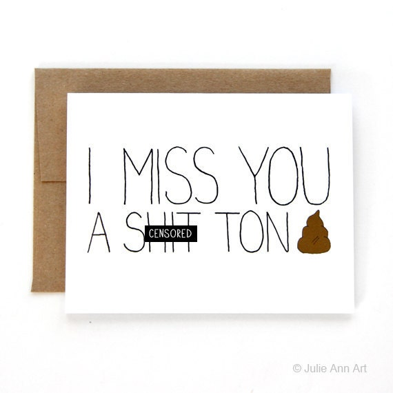 cute diy valentine's day card memes - I Miss You Card I Miss You A Sh t Ton Mature