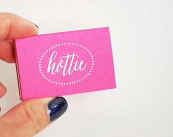 Gold Foil Matches - HOTTIE - Foil Stamped - Hot Pink Matches - Set of 3 - Hostess Gift