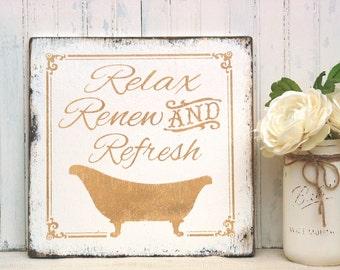Relax, Renew, Refresh shabby bath sign, rustic wood bath sign, cabin bath sign, powder room sign, spa sign, wood bath sign