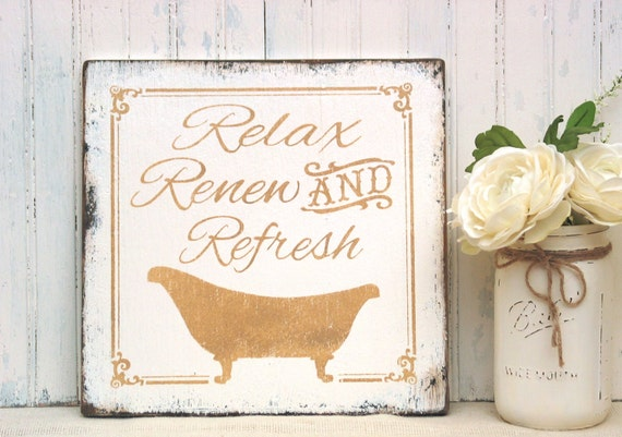 Bathroom Signs Relax relax renew refresh bathroom sign rustic wood bath sign