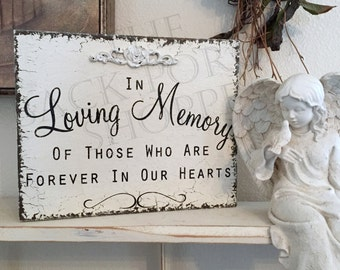 IN LOVING MEMORY Sign - of those who are forever in our hearts - 8 x 10 Self standing Wedding Signs
