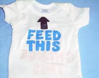 Feed This Baby Bodysuit, Funny Baby One Piece, Novelty New Baby Outfit, Feed This Change This Baby Clothes, Funny Baby Shower Gift