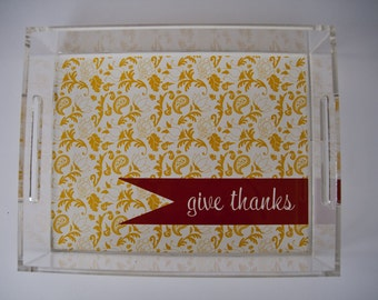 Personalized Lucite Tray 8.5x11 Give Thanks Floral Thanksgiving Tray