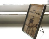 "6"" x 4"" Primitive Wooden Metal Picture Frame Swivel Easel Stand Advertising Slogan The Perfect Way Step Ladder Ad Back Thennish Vintage"