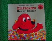 1994 Norman Bridwell Cliffords Happy Easter book Clifford the Big Red Dog
