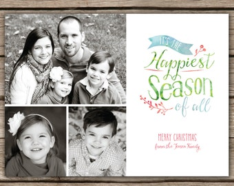 Watercolor Happiest Season - DIGITAL Custom Christmas Holiday Photo Card