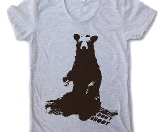 Womens BEAR (don't shoot) american apparel T Shirt S M L XL (15 Colors Available)