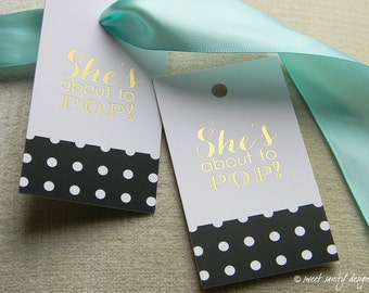 Gold Foil Gift Tags / Champagne Bottle or Favor Tags / She's About to Pop / Baby Shower / Set of 10