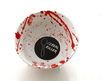 Cereal bowl, cereal killer bowl, funny gift, gift for him, blood red splatter, novelty gag gift, pottery and ceramic, horror fan