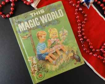 Vintage Childrens Book- This Magic World-1959 by Wonder Books-Wonders of Nature