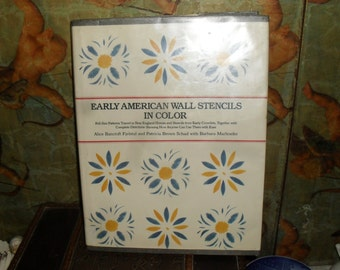 Hard Cover Book - Early American Wall Stencils in Color -Stencils, Patterns and more