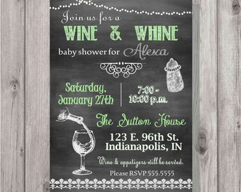 Digital Chalkboard Style Baby Shower Green Wine & Whine Invitation Personalized Printable