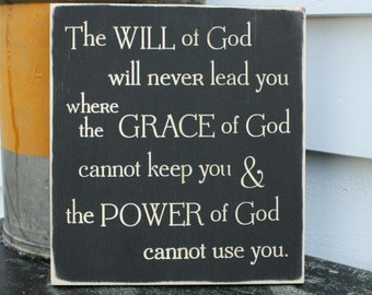 The Will of God Will Never Lead You Wood Sign Grace of God Inspirational Scripture Sign - 12x12 Carved Engraved Distressed Bible Verse Sign