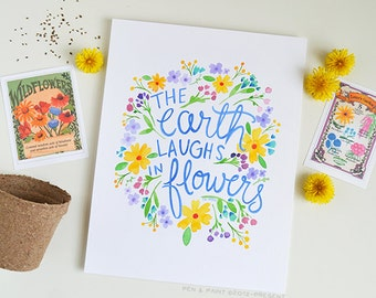The Earth Laughs in Flowers, Spring, Watercolor Floral, Inspiration, Illustration, Inspiring Quote, Emerson, Art Print, Garden, Seasonal