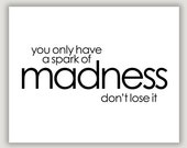 A Spark of Madness, inspiration quote, black and white, typography print, dorm art, office art, minimalist wall art, robin williams quote