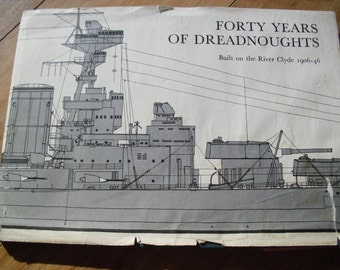 Vintage Book Forty Years of Dreadnoughts by Ian Johnston
