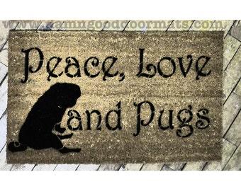Peace Love & Pugs™ doormat Hand Painted doormat