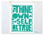 To Thine own Self Be True Inspirational Recovery  Poster Fine Art Print