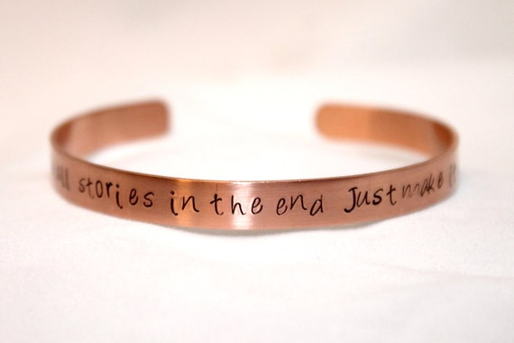 We're All Stories In the End, Just Make it a Good One, Eleventh Doctor, Whovian Bracelet, Hand-Stamped Copper Jewelry