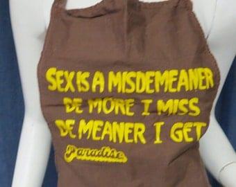 Sex is a Misdemeaner Naughty Retro Apron Vintage 1980s Full Apron Paradise Beach Club Acapulco