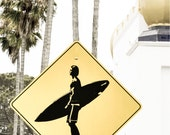 Surf's up Road Sign - Southern California - Travel Photography Fine Art Print - Surfer Street Sign Wall Art - Gifts for Surfers