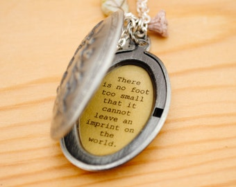 Memorial Locket - There is no foot too small that it cannot leave an imprint on the world - Miscarriage Necklace