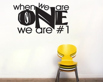 When We Are One We Are #1 - Sports Wall Decals