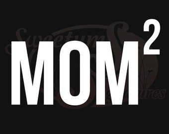 Mom x 2 - Vehicle Decal