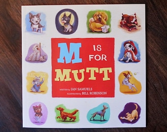 M is for Mutt   ABC Kid's Book   Learn the alphabet with dog breeds!   Flimflammery