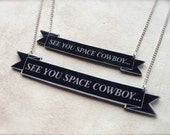See You Space Cowboy... Cowboy Bebop banner necklace logo anime animation customized jewelry with sterling silver plated chain