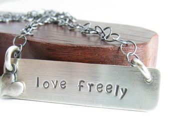 Love Freely Sterling Silver Bar Necklace Heart Necklace Inspirational Jewelry Handmade Metal Jewelry Hand Stamped Jewelry