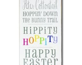 Here Comes Peter Cottontail - Hippity Hoppity Happy Easter Day Distressed Typography Word Art Sign in Vintage Style